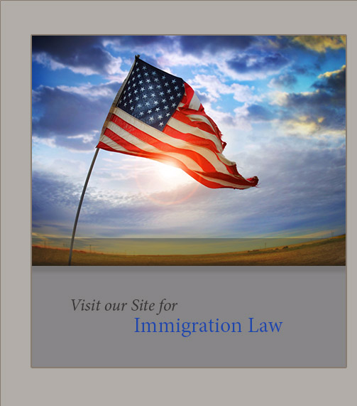 Click here to visit our site immigration law